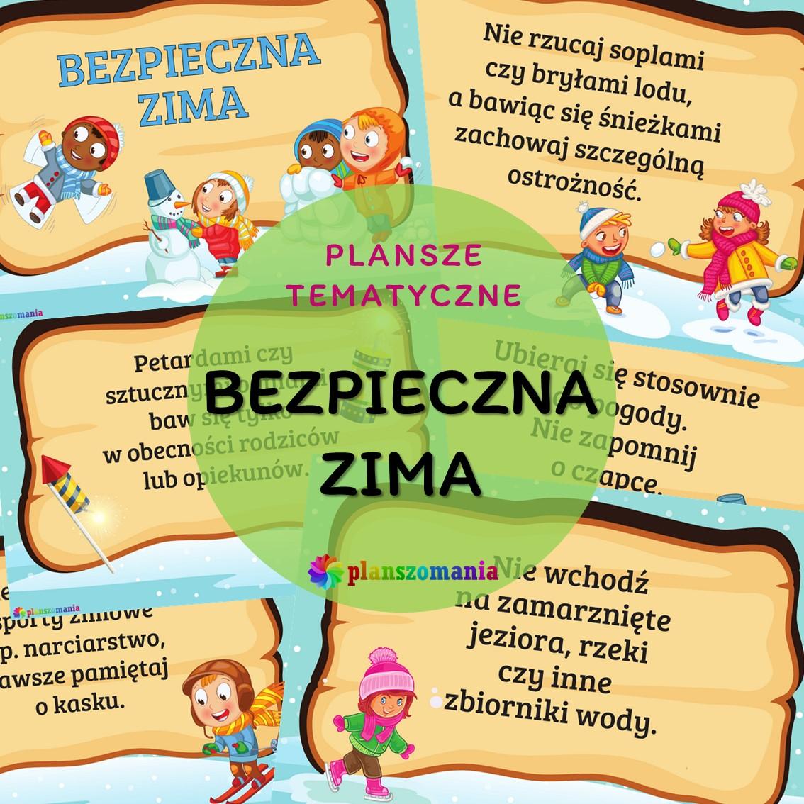 bezpieczna zima bezpieczeństwo w zimie planszomania materiały edukacyjne plansze dydaktyczne na gazetkę pdf do druku za darmo dla dzieci
