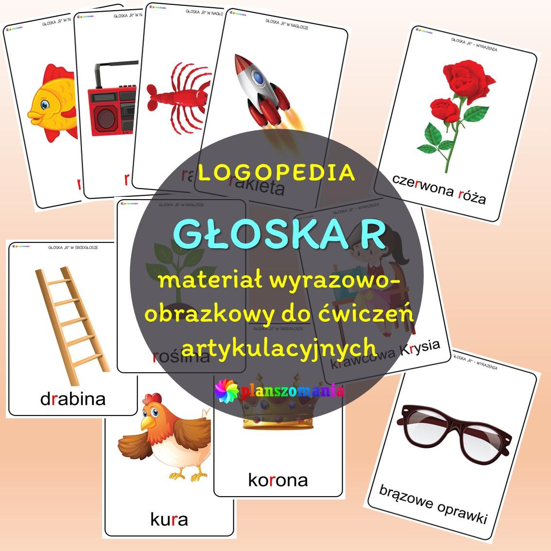 materiał oprazkowy do ćwiczeń artykulacyjnych prawidłowe wypowiadanie głoski r logopedia ćwiczenia usprawniające narządy mowy do druku